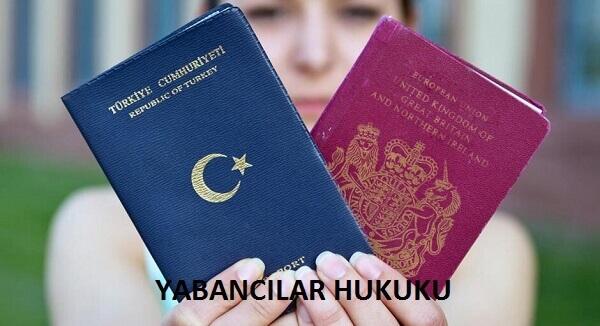 Yabancılar Hukuku-Milletler Arası Özel Hukuku-Mıhcı Hukuk Bürosu
