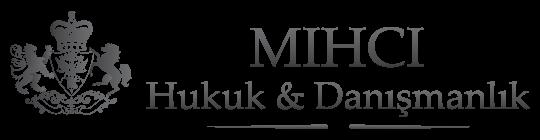 Mıhcı Hukuk Bürosu | İstanbul