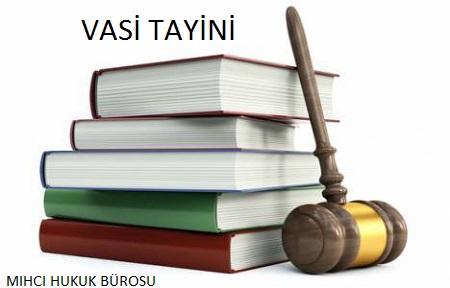 Vasi Tayini - Mıhcı Hukuk Bürosu