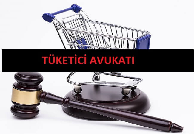 tüketici avukatı istanbul