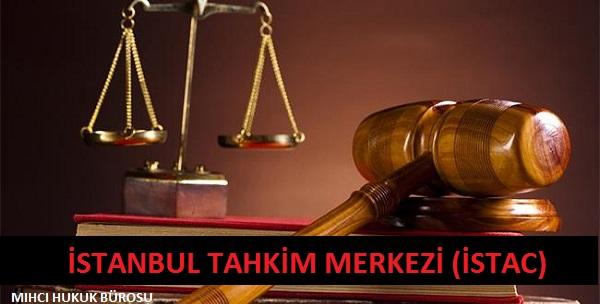 İstanbul Tahkim Merkezi (İSTAC) ve Arabuluculuk