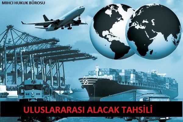 Uluslararası Alacak Tahsili - Uluslararası İcra Takibi