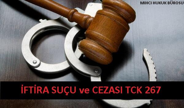 İftira Suçu TCK 267