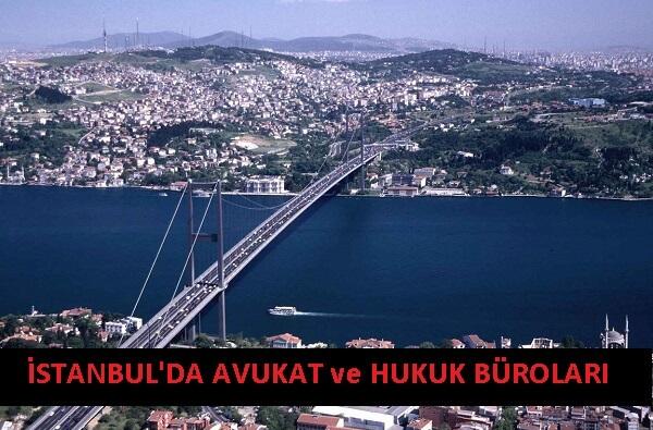 İstanbul'da Avukat ve Hukuk Bürosu