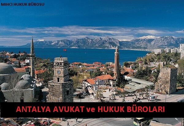 Antalya Avukat ve Hukuk Büroları