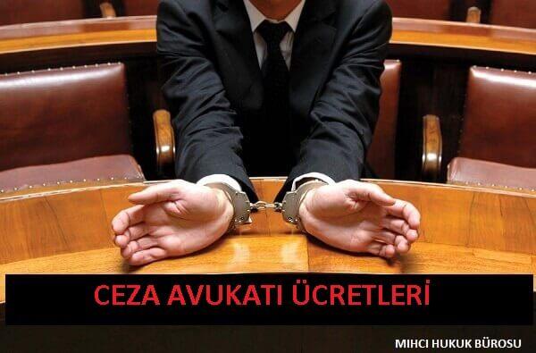 Ceza Avukatı Ücretleri