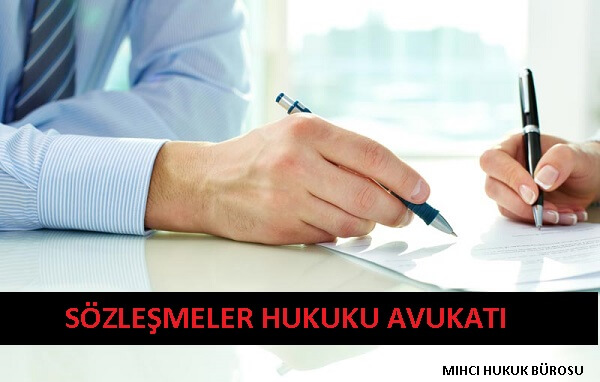 Sözleşmeler Hukuku Avukatı - Sözleşme Avukatı