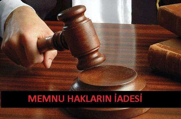 Memnu Hakların İadesi (Yasaklanmış Hakların Geri Verilmesi)