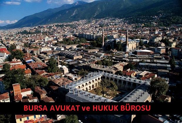 Bursa Avukat ve Hukuk Bürosu