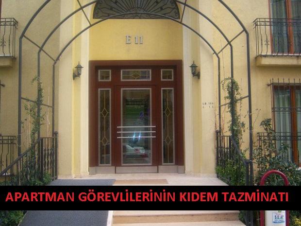 Apartman Görevlilerinin - Kapıcıların KıdemTazminatı
