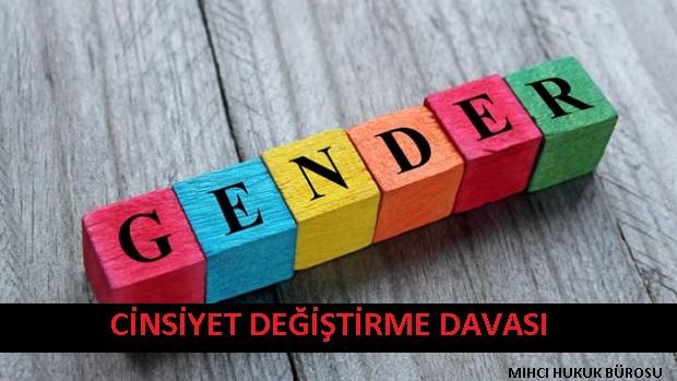 Cinsiyet Değiştirme Davası