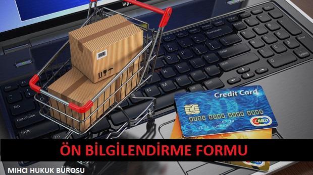 E-Ticaret Ön Bilgilendirme Formu