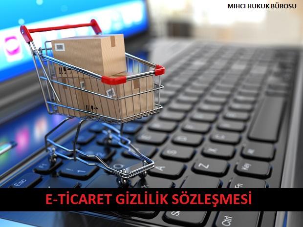 E-Ticaret Gizlilik Sözleşmesi
