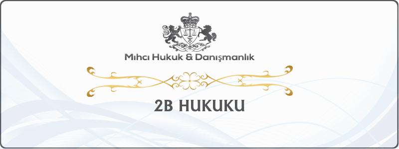 2B Hukuku